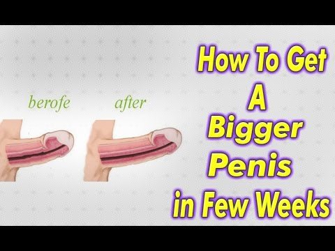 How To Make Your Penis Bigger Naturally With Exercises